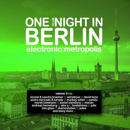 One Clubnight in Berlin - Electronic Metropolis, Vol. 3 Album