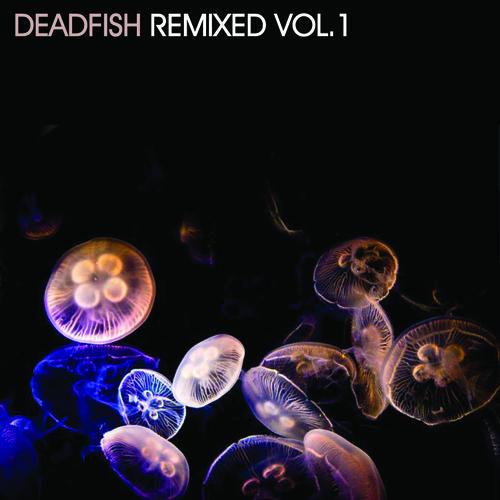 Album Art - Deadfish Remixed Vol.1