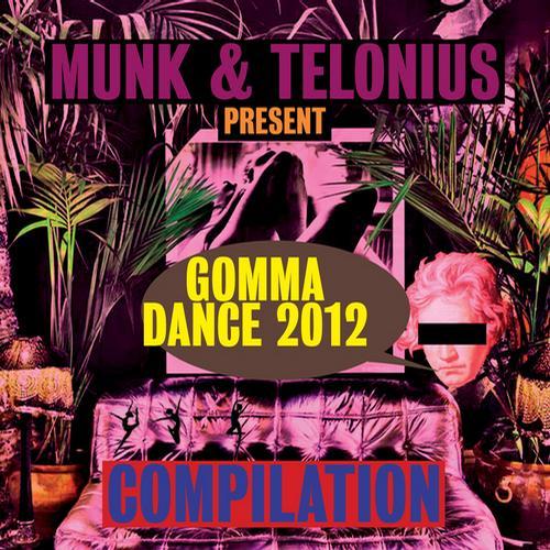 Gomma Dance 2012 presented by Munk & Telonius Album Art
