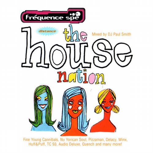 Album Art - The House Nation (Mixed By DJ Paul Smith)
