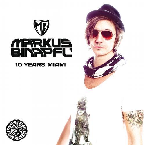 Album Art - Markus Binapfl - 10 Years Miami