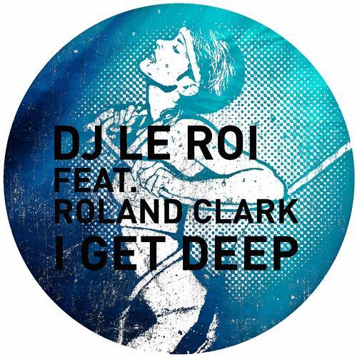 Album Art - I Get Deep (The Remixes)