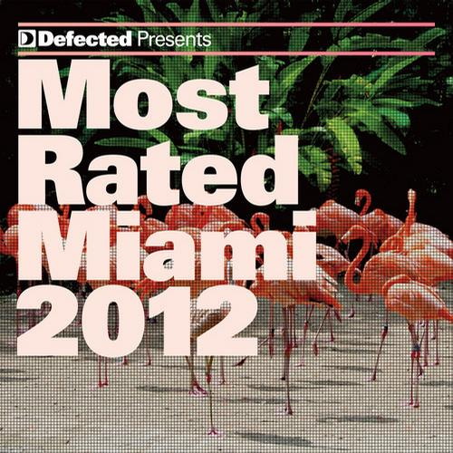 Album Art - Defected Presents Most Rated Miami 2012