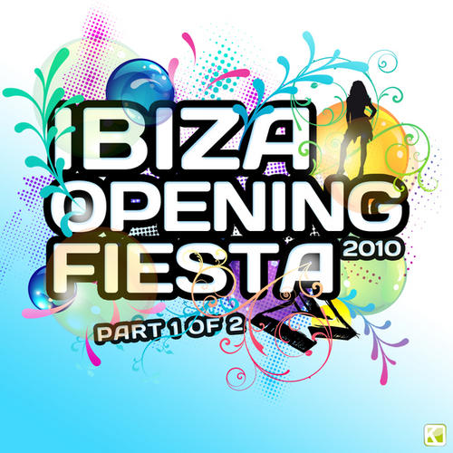 Album Art - Ibiza Opening Fiesta 2010 Part 1