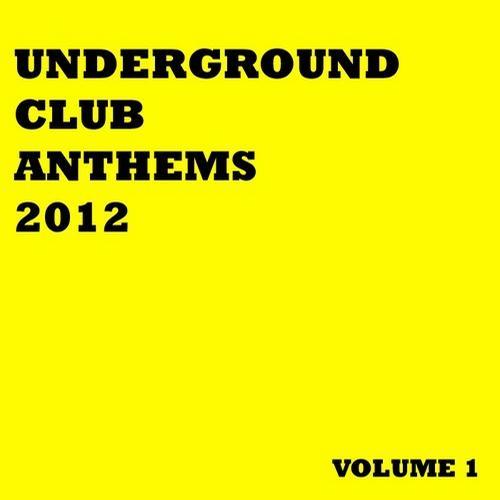 Album Art - Underground Club Anthems 2012 Volume 1