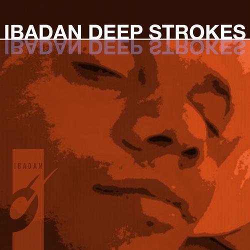 Album Art - Ibadan Deep Strokes Vol 2