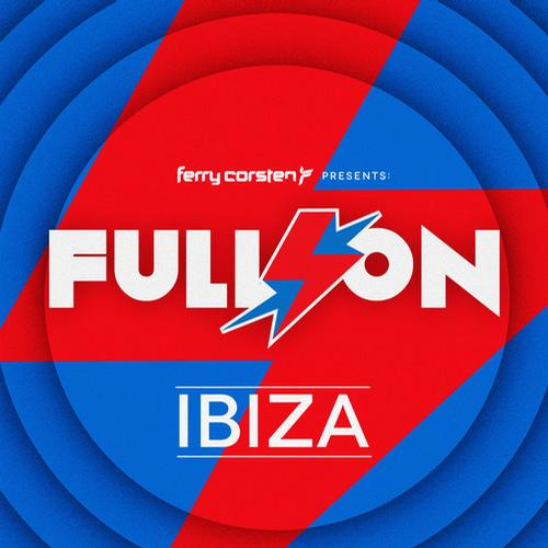 Album Art - Ferry Corsten presents Full On: Ibiza