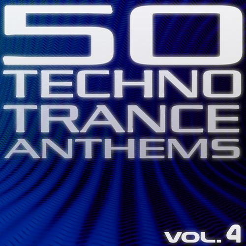 Album Art - 50 Techno Trance Anthems Vol.4 Edition 2012
