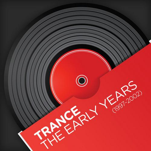 Album Art - Trance - The Early Years (1997-2002)