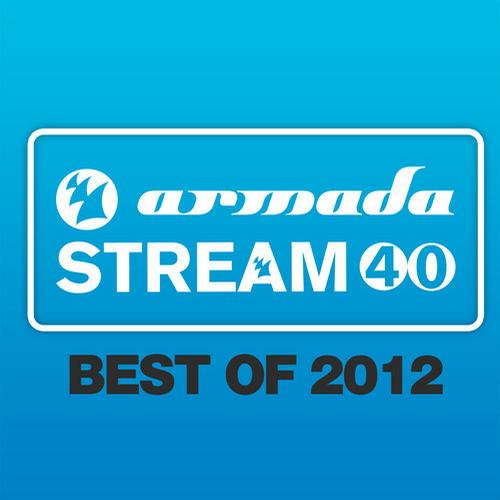 Album Art - Armada Stream 40 - Best Of 2012