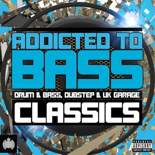 Album Art - Addicted To Bass Classics - Drum & Bass, Dubstep & UK Garage