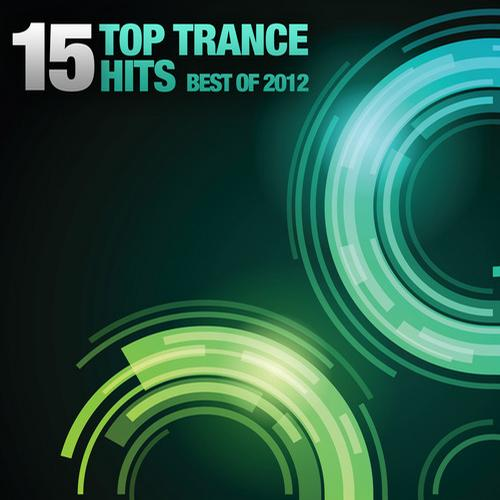 Album Art - 15 Top Trance Hits - Best Of 2012