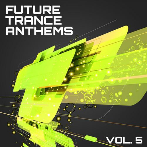 Album Art - Future Trance Anthems, Vol. 5