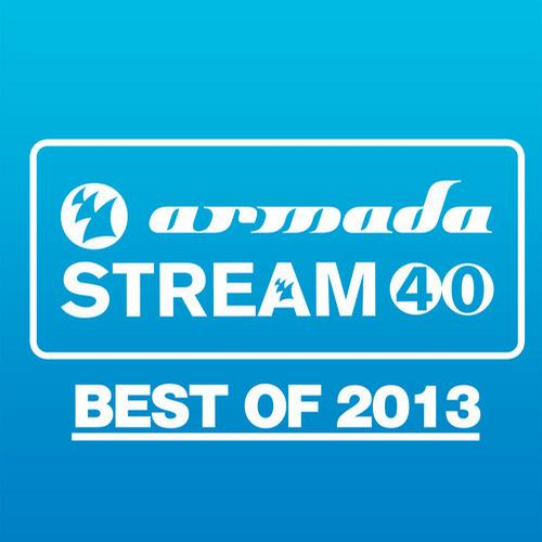 Album Art - Armada Stream 40 - Best Of 2013