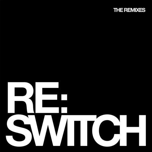 Album Art - Switch 'The Remixes'