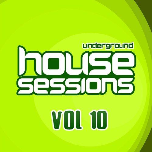 Album Art - Underground House Sessions Vol. 10