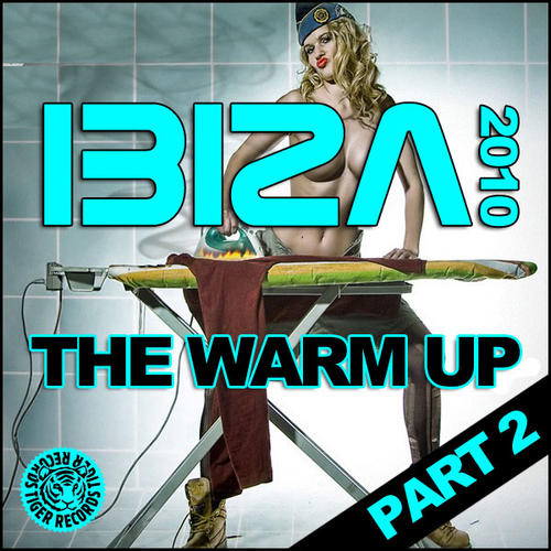 Album Art - Ibiza 2010 - The Warm Up (Part 2)