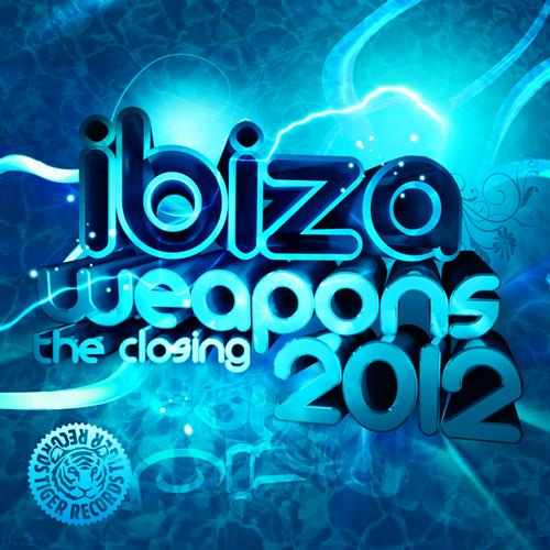 Album Art - Ibiza Weapons (The Closing 2012)