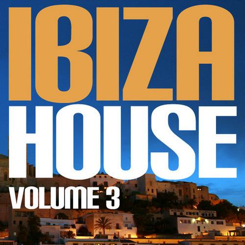 Album Art - Ibiza House Volume 3