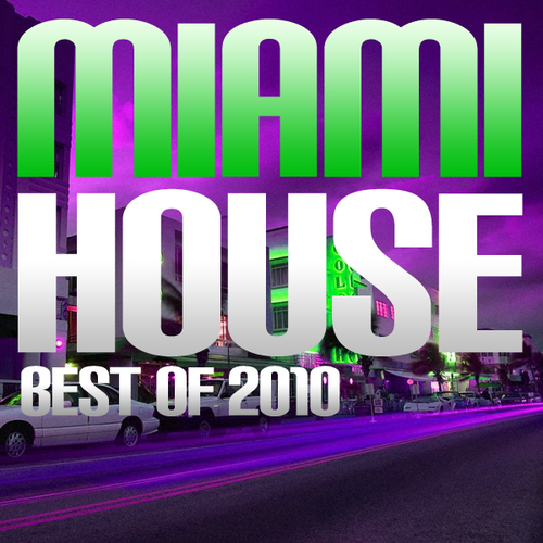 Album Art - Miami House Best Of 2010