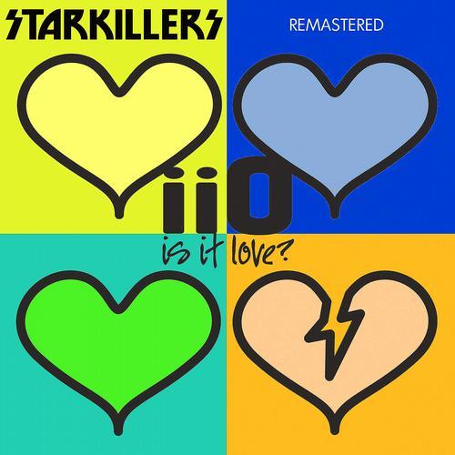 Album Art - Is It Love Starkillers Remix Remastered