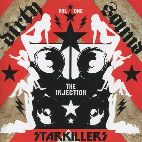 Album Art - Starkillers - Dirty Sound Vol. 1 - The Injection (Continuous DJ Mix)