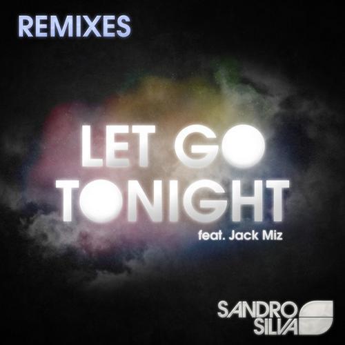 Album Art - Let Go Tonight (feat. Jack Miz) - Remixes