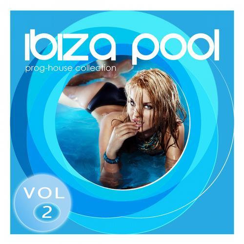 Ibiza Pool - Prog-house Collection Vol. 2 Album Art