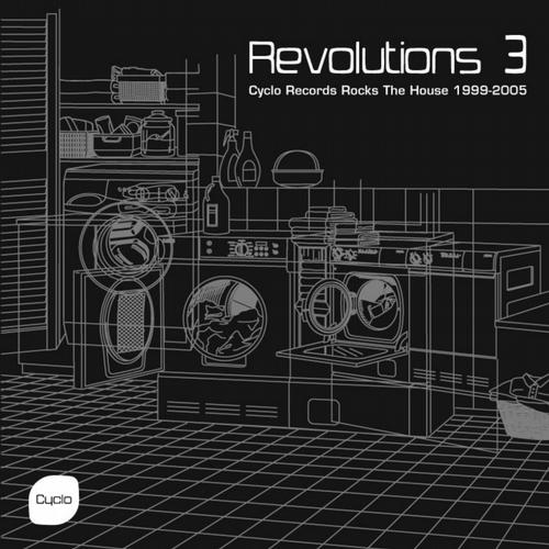 Album Art - Revolutions 3 (Cyclo Records Rocks the House 1999-2005)