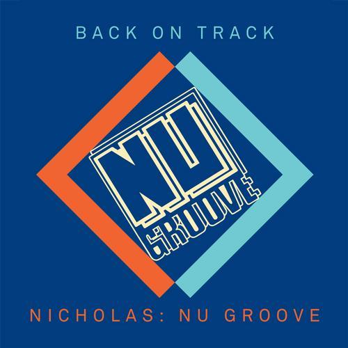 Album Art - Back On Track: Nicholas Presents Nu Groove