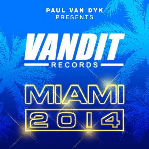 Album Art - VANDIT Records Miami 2014 (Paul Van Dyk Presents)