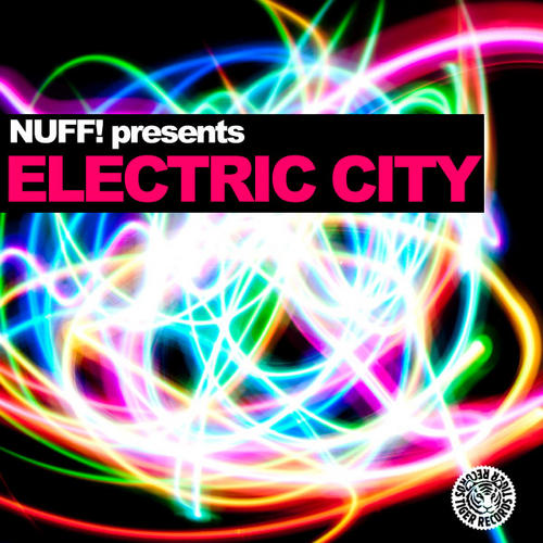 Album Art - Nuff! Presents Electric City