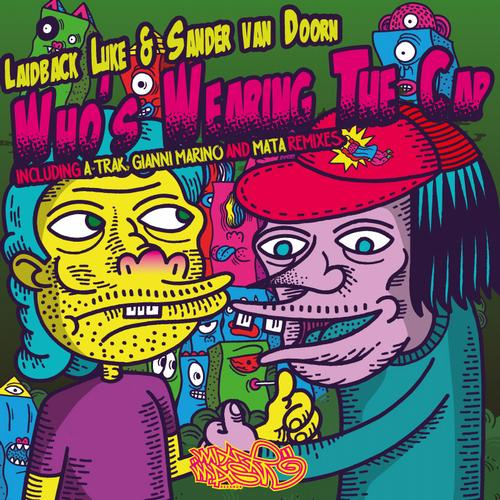 Album Art - Who's Wearing The Cap (The Remixes)