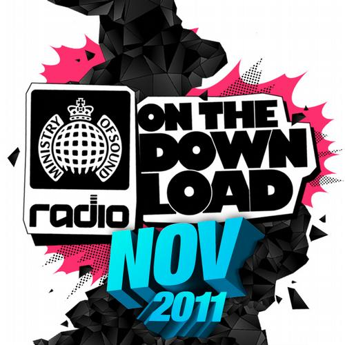 Album Art - Ministry Of Sound Radio Presents On The Download November 2011