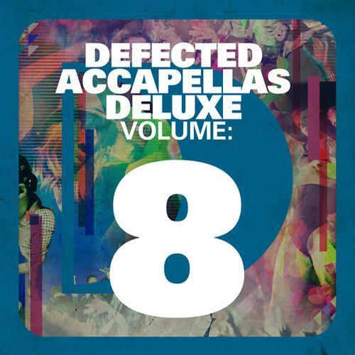 Album Art - Defected Accapellas Deluxe Volume 8