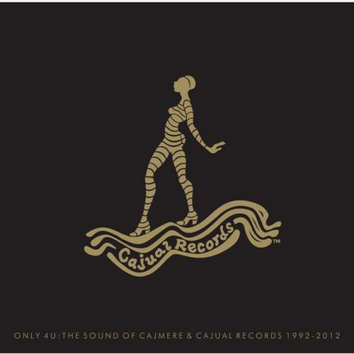 Album Art - Only 4 U: The Sound Of Cajmere & Cajual Records 1992-2012