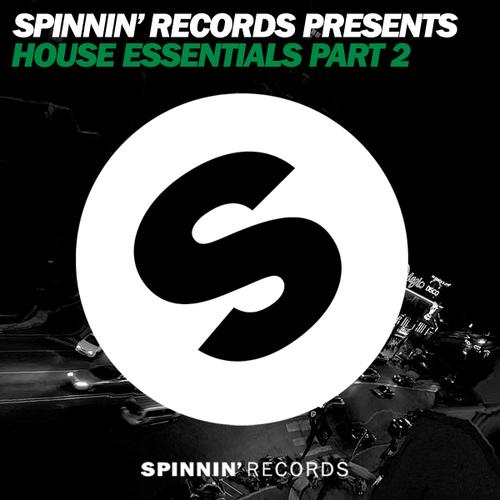 Album Art - Spinnin' Records Presents: House Essentials Part 2