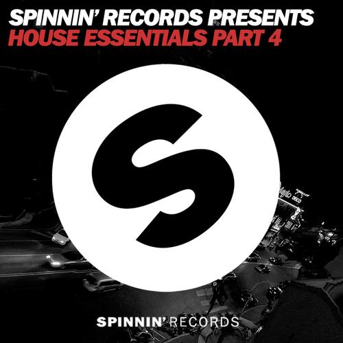 Album Art - Spinnin Records Presents House Essentials Part 4