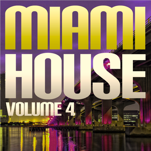 Album Art - Miami House Volume 4