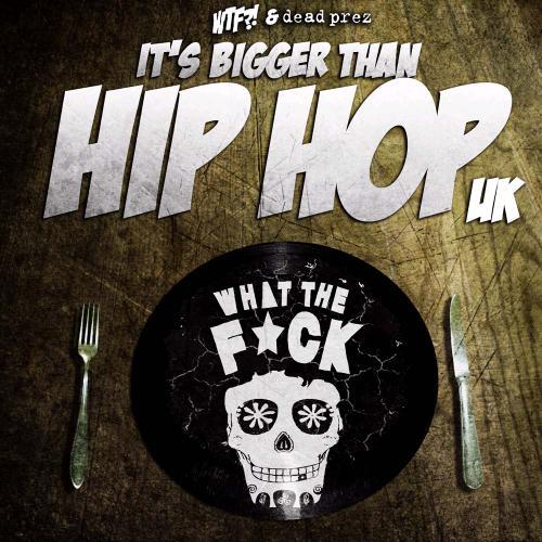 Album Art - It's Bigger Than Hip Hop UK
