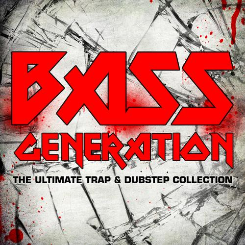 Album Art - Bass Generation the Trap and Dubstep Collection