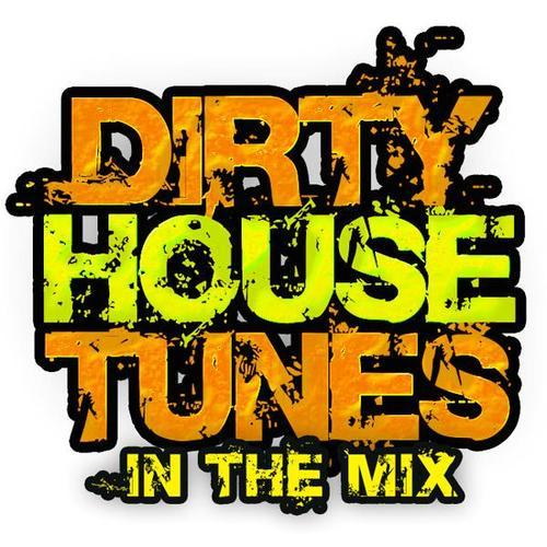 Album Art - Dirty House Tunes In The Mix