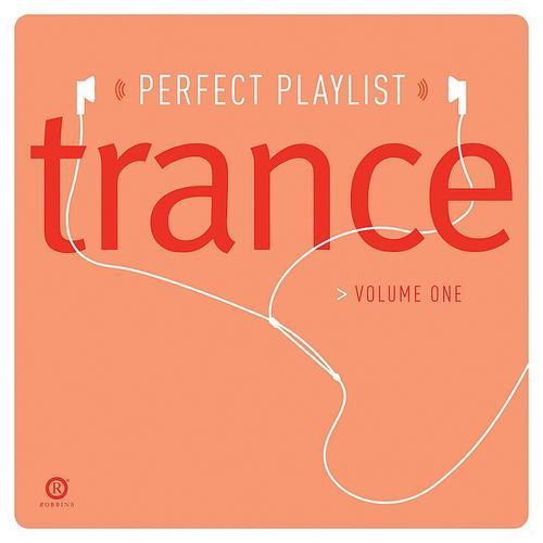 Album Art - Perfect Playlist Trance Vol. 1