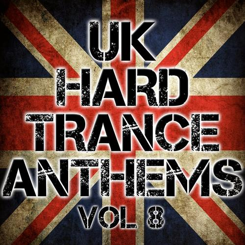 Album Art - UK Hard Trance Anthems Volume 8