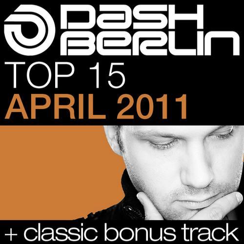 Album Art - Dash Berlin Top 15 - April 2011 - Including Classic Bonus Track