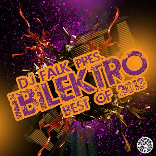 Album Art - DJ Falk Pres. IBILEKTRO (Best Of 2013)
