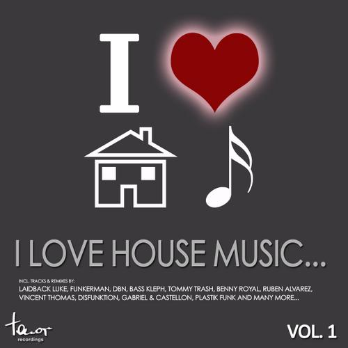 Album Art - I Love House Music... Vol. 1