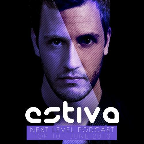Album Art - Estiva pres. Next Level Podcast Top 10 - June 2013