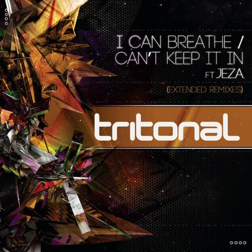 Album Art - I Can Breathe / Can't Keep It In (Extended Remixes)
