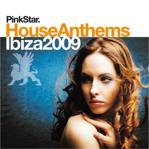 Album Art - Pink Star House Anthems - Ibiza 2009